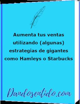 miniebook aumenta tus ventas utilizando algunas de las estrategias de gigantes como hamleys o startsbucks